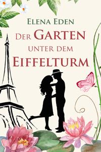 Titelbild Der Garten unter dem Eiffelturm
